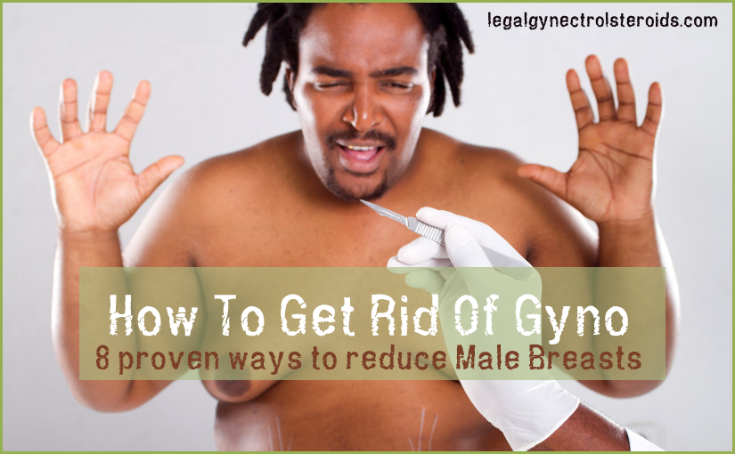 Get Rid Of Gyno