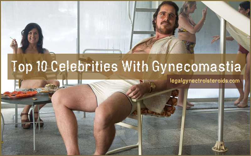 celebrities with gynecomastia (man boobs)